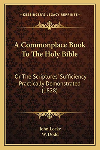 9781166487553: A Commonplace Book To The Holy Bible: Or The Scriptures' Sufficiency Practically Demonstrated (1828)