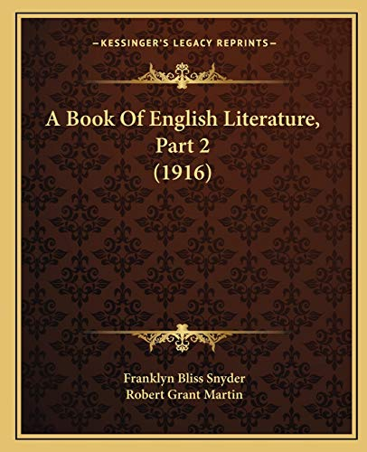 9781166487676: A Book Of English Literature, Part 2 (1916)