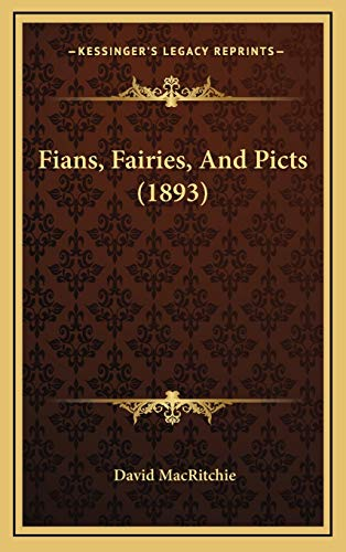 9781166496272: Fians, Fairies, And Picts (1893)