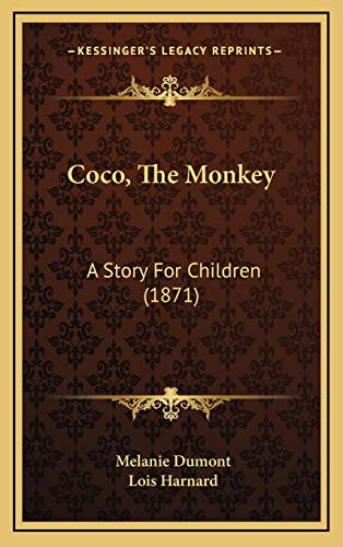 9781166497859: Coco, The Monkey: A Story For Children (1871)