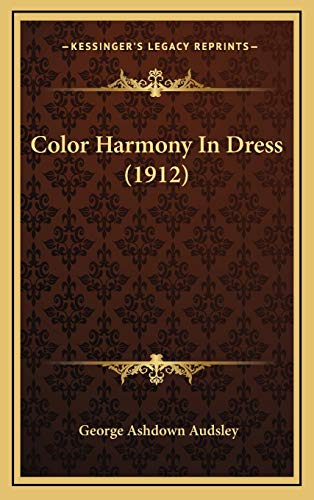 9781166502270: Color Harmony In Dress (1912)