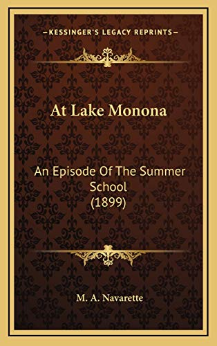 9781166504090: At Lake Monona: An Episode of the Summer School (1899)