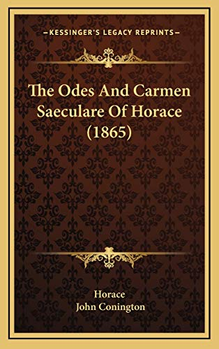 9781166509149: The Odes And Carmen Saeculare Of Horace (1865)