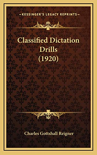 9781166511296: Classified Dictation Drills (1920)