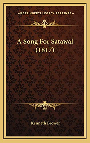9781166516093: A Song For Satawal (1817)