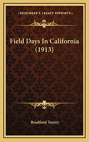 9781166521851: Field Days In California (1913)