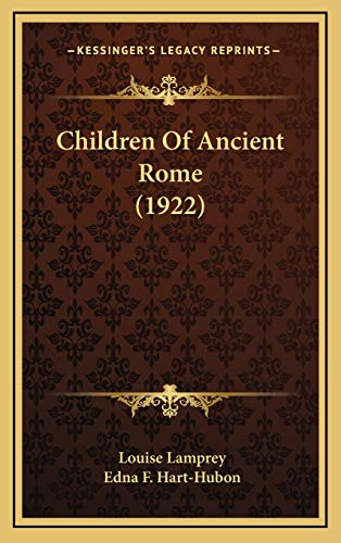 9781166523213: Children Of Ancient Rome (1922)