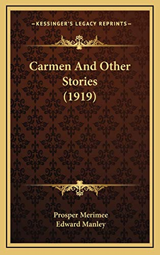9781166524647: Carmen and Other Stories (1919)