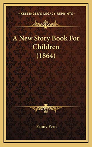 9781166530198: A New Story Book For Children (1864)