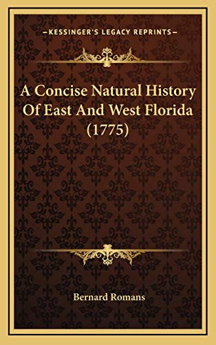 9781166533991: A Concise Natural History Of East And West Florida (1775)