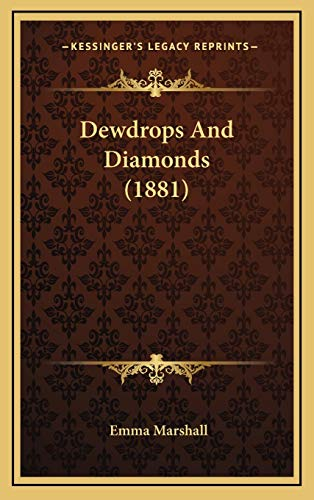 9781166535827: Dewdrops and Diamonds (1881)