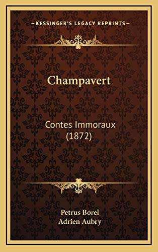 9781166536350: Champavert: Contes Immoraux (1872) (French Edition)