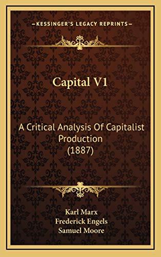 9781166537470: Capital V1: A Critical Analysis Of Capitalist Production (1887)