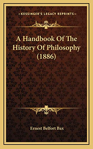 9781166541071: A Handbook Of The History Of Philosophy (1886)