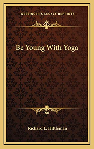 9781166547837: Be Young With Yoga