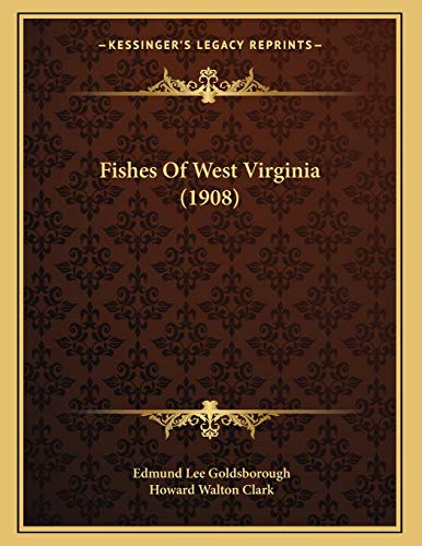 9781166548995: Fishes Of West Virginia (1908)