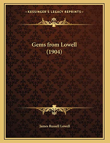 9781166556754: Gems from Lowell (1904)