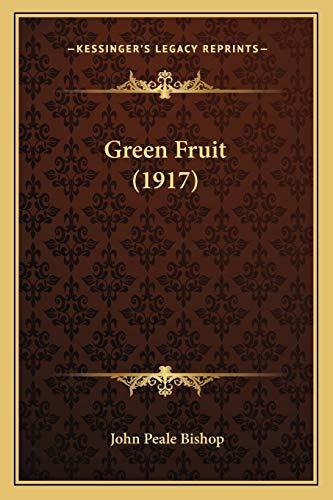 9781166561956: Green Fruit (1917)