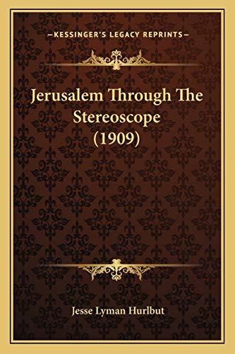 Jerusalem Through The Stereoscope (1909)