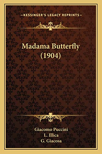 Madama Butterfly (1904) (Paperback): Giacomo Puccini, L