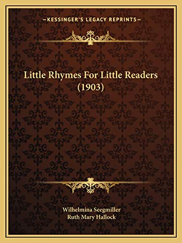 9781166567668: Little Rhymes For Little Readers (1903)