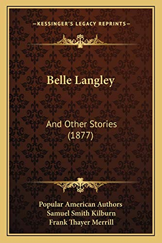 9781166571290: Belle Langley: And Other Stories (1877)