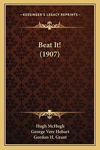 9781166577582: Beat It! (1907)