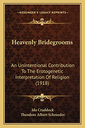 Heavenly Bridegrooms: An Unintentional Contribution To The Erotogenetic Interpretation Of Religion ...