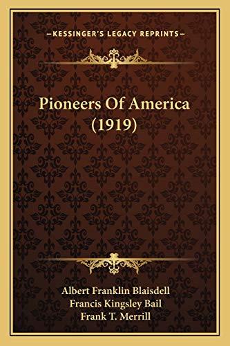 9781166587161: Pioneers Of America (1919)