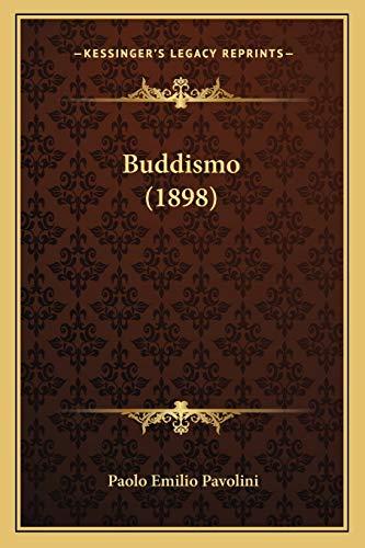 9781166587567: Buddismo (1898) (Italian Edition)