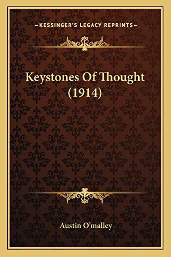 9781166590482: Keystones Of Thought (1914)