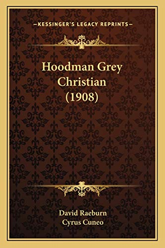 9781166605278: Hoodman Grey Christian (1908)