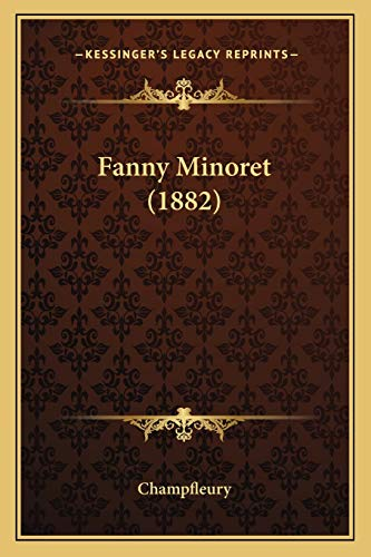 9781166612603: Fanny Minoret (1882) (French Edition)