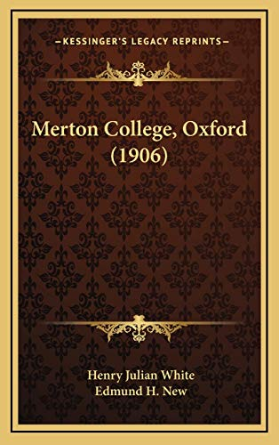 9781166630027: Merton College, Oxford (1906)