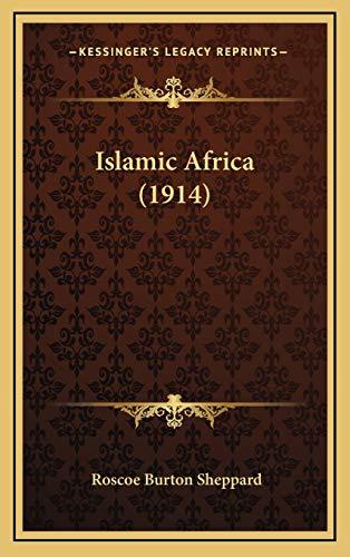 9781166637545: Islamic Africa (1914)