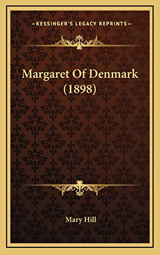 Margaret Of Denmark (1898) (1166638405) by Hill, Mary