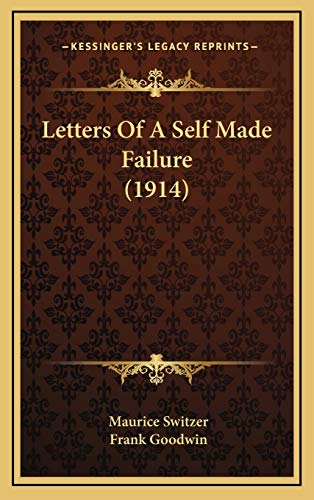 Letters Of A Self Made Failure (1914)