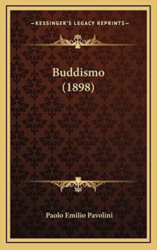 9781166640750: Buddismo (1898) (Italian Edition)