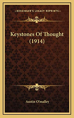 9781166643539: Keystones Of Thought (1914)