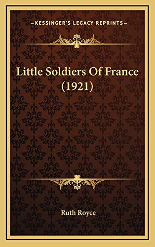 9781166644062: Little Soldiers Of France (1921)