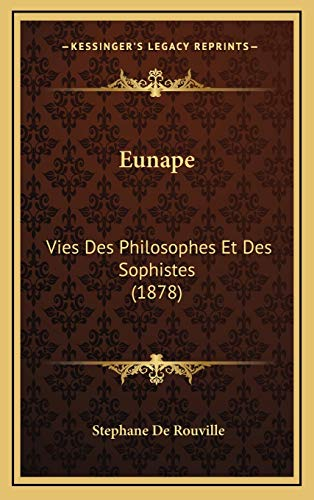 9781166646271: Eunape: Vies Des Philosophes Et Des Sophistes (1878)