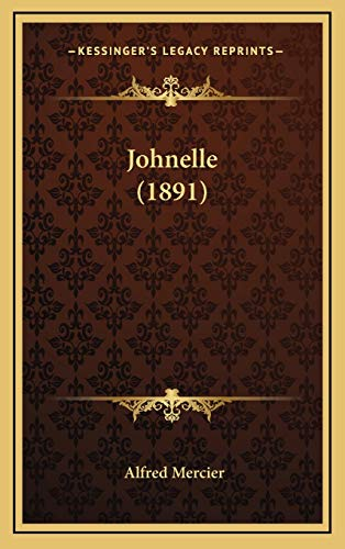9781166646790: Johnelle (1891) (French Edition)