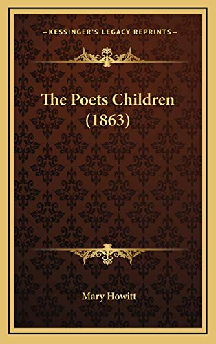 The Poets Children (1863) (1166646939) by Mary Howitt