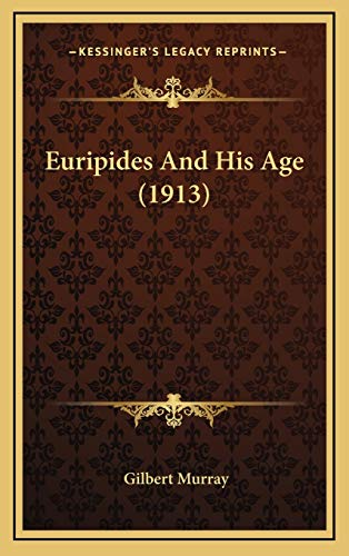 9781166651183: Euripides and His Age (1913)