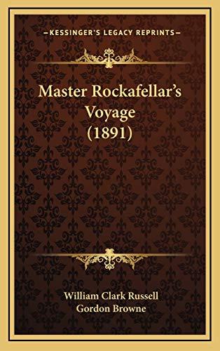 9781166654375: Master Rockafellar's Voyage (1891)