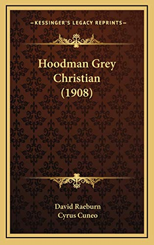 9781166657512: Hoodman Grey Christian (1908)