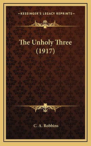 9781166658618: The Unholy Three (1917)