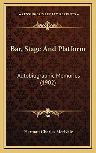 9781166658854: Bar, Stage And Platform: Autobiographic Memories (1902)