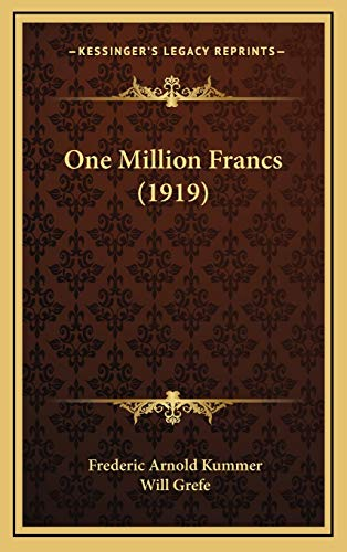 9781166659387: One Million Francs (1919)