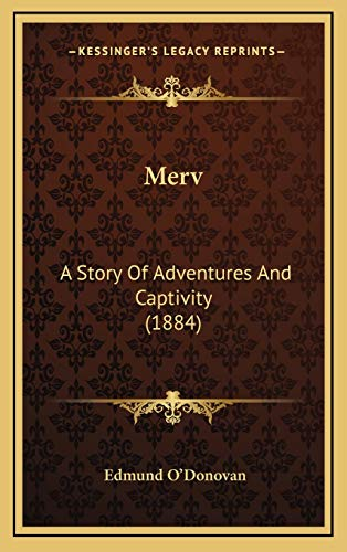 9781166660598: Merv: A Story Of Adventures And Captivity (1884)